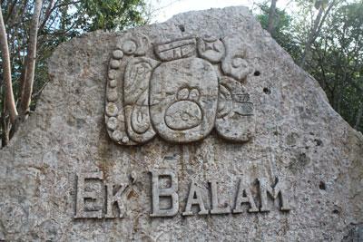 Sign showing Ek'Balam glyph (like a city crest)